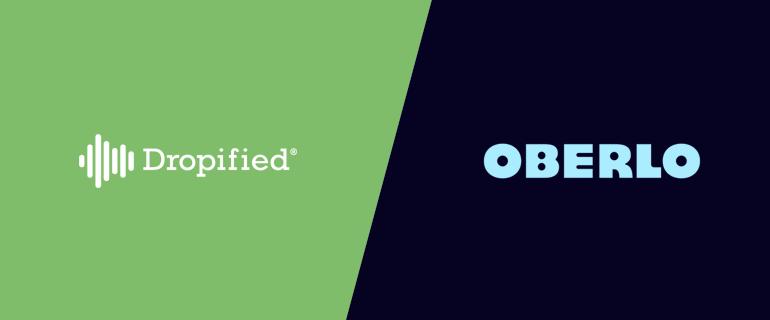 Dropified vs Oberlo: 2 Top Dropshipping Tools Go Head-to-Head